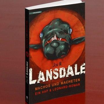Joe R. Lansdale - Machos und Macheten