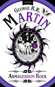 George R. R. Martin - Armageddon Rock
