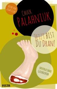 Gestaltung Buchtitel: Chuck Palahniuk – Jetzt bist Du dran (Alternativentwurf)